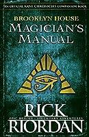 Brooklyn House Magician's Manual (The Kane Chronicles)