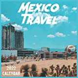 Mexico Travel Calendar 2022: 2021-2022 Mexico Weekly & Monthly Planner | 2-Year Pocket Calendar | 19 Months | Organizer | Agenda | Appointment | For Mexico Lovers