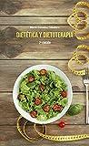 DIETETICA Y DIETOTERAPIA-2 ED (ALIMENTACION Y NUTRICION)