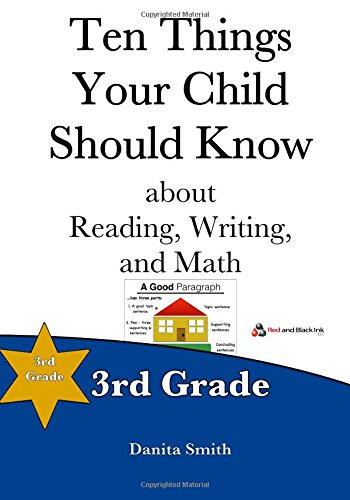 Ten Things Your Child Should Know 3rd Grade Volume 3