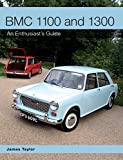 BMC 1100 and 1300: An Enthusiast's Guide (English Edition)