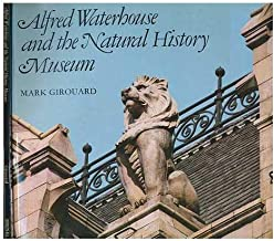 Alfred Waterhouse and the Natural History Museum
