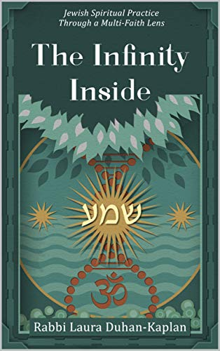 The Infinity Inside: Jewish Spiritual Practice through a Multi-faith Lens (English Edition)