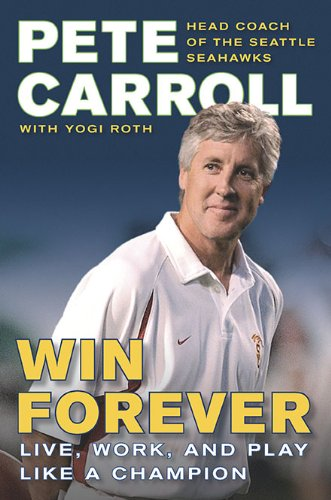 Image of Win Forever: Live, Work, and Play Like a Champion