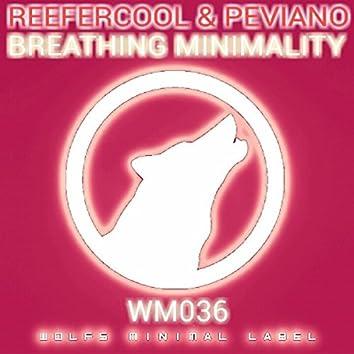 Breathing Minimality