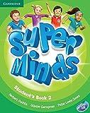Super minds. Student's book. Per la Scuola elementare. Con DVD-ROM. Con espansione online: SUPER MINDS 2 SB/DVD ROM