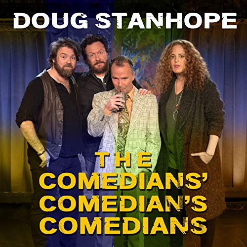 Doug Stanhope: Comedians' Comedian's Comedians cover art