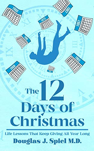 The 12 Days of Christmas: Life Lessons That Keep Giving All Year Long