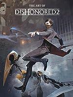 The Art of Dishonored 2 de Bethesda Studios