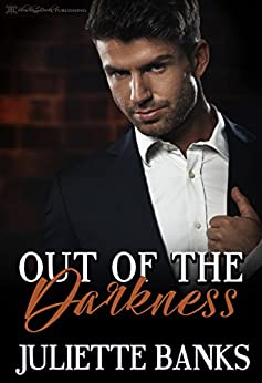 Out of the Darkness by [Juliette Banks, Blushing Books]