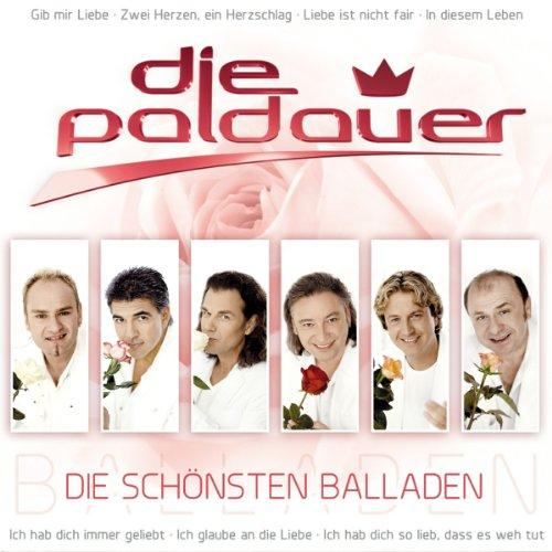 Die schönsten Balladen (das neue Album der Paldauer mit ihren schönsten und bekanntesten Balladen - Schlager Pur)