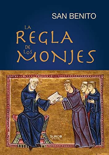 La Regla de los Monjes