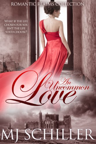 Book: An Uncommon Love by M.J. Schiller