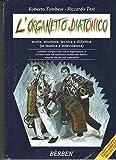 L'ORGANETTO DIATONICO - storia, cultura, tecnica e didattica (in musica e intavolatura)