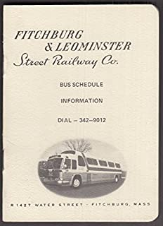 Fitchburg & Leominster Street Railway Bus Schedule undated, fare 30c ca 1960s