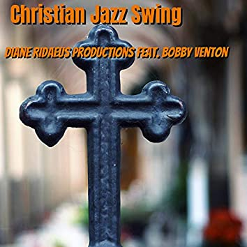 Christian Jazz Swing