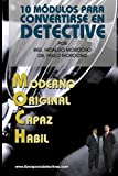 10 modulos para convertirse en Detective Moch: Como ser Dete