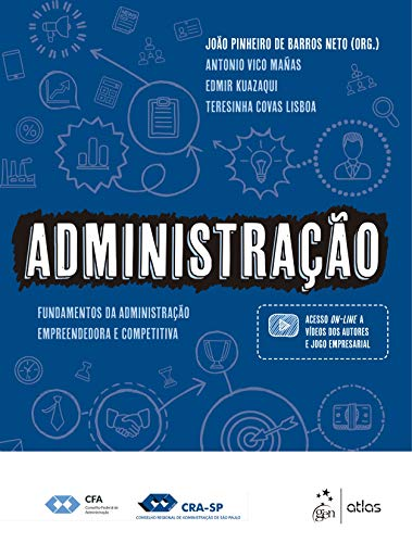 Administração - Fundamentos da Administração - Empreendedora e Competitiva