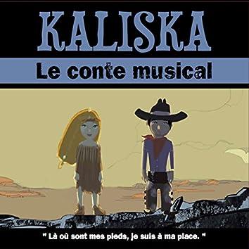 Kaliska (Un conte musical)