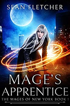 Mage's Apprentice (Mages of New York Book 1) by [Sean Fletcher]