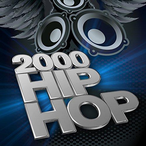 2000 Hip Hop [Explicit]
