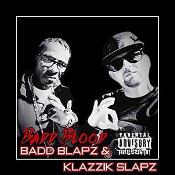 Badd Blapz & Klazzik Slapz