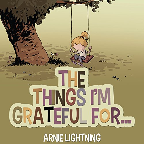 Page de couverture de Books for Kids: The Things I'm Grateful For