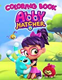 Abby Hatcher Coloring Book: There Will Always Be Exciting New Games Waiting For Children Through Abby Hatcher Coloring Book With Lots Of Interesting Illustrations, Attracting Colorists