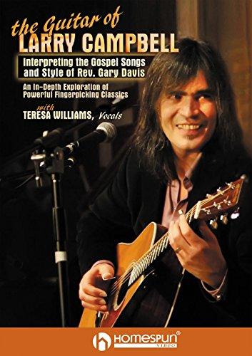 Guitar of Larry Campbell-Interpreting the Gospel Songs & Styles of Rev. Gary Davis [Instant Access]