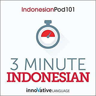 3-Minute Indonesian - 25 Lesson Series Audiobook cover art