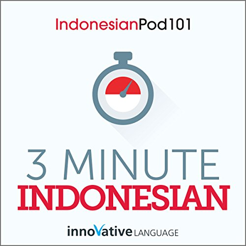 3-Minute Indonesian - 25 Lesson Series Audiobook audiobook cover art
