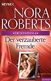 Der verzauberte Fremde von Nora Roberts
