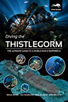 Diving the Thistlegorm: The Ultimate Guide to a World War II Shipwreck