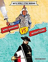Ming Warriors vs. Musketeers (Battle Royale: Lethal Warriors)