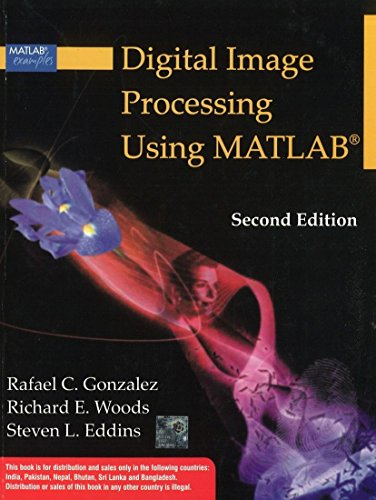 Compare Textbook Prices for Digital Image Processing Using Matlab Second 2nd Edition Edition ISBN 9780070702622 by Gonzalez