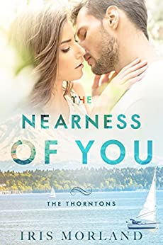 The Nearness of You by [Iris Morland]