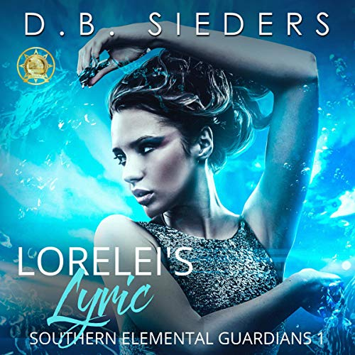 Lorelei's Lyric Audiobook By D. B. Sieders cover art