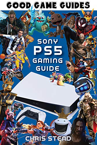 PlayStation 5 Gaming Guide: Overview of the best PS5 video games, hardware and accessories (Good Game Guides) (English Edition)