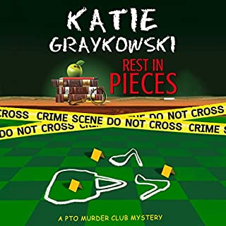 Rest in Pieces     PTO Murder Club Mystery Book 1              By:                                                                                                                                 Katie Graykowski                               Narrated by:                                                                                                                                 Pam Dougherty                      Length: 8 hrs and 20 mins     72 ratings     Overall 4.3