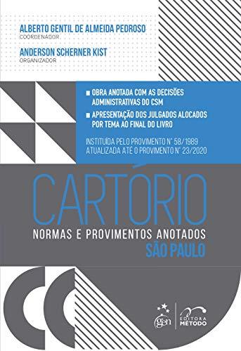 Cartório - Normas e Provimentos Anotados - São Paulo