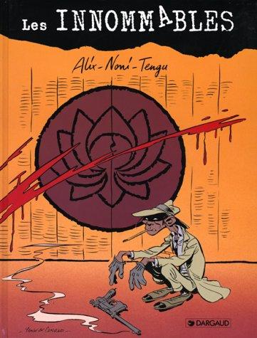 Les Innommables, tome 4 : Alix-Noni-Tengu (fin positive)