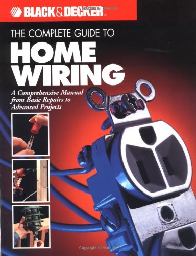 the complete guide to home wiring a comprehensive manual schematic electrical diagram electrical house wiring project and