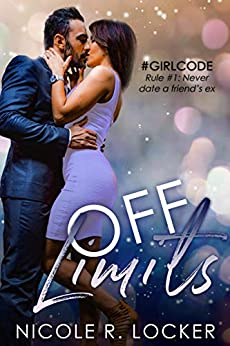 Off Limits by [Nicole R. Locker]