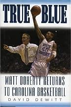 True Blue: Matt Doherty Returns to Carolina Basketball