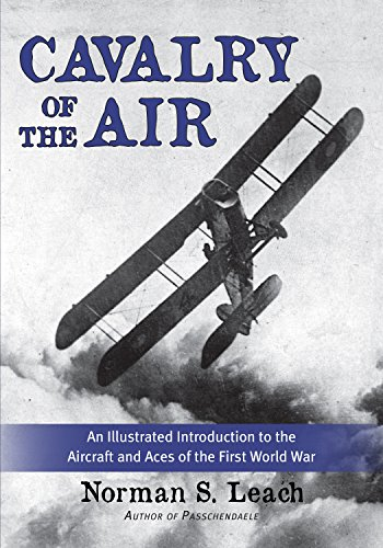 Cavalry of the Air: An Illustrated Introduction to the Aircraft and Aces of the First World War