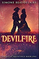 Devilfire: Premium Hardcover Edition