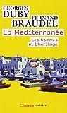 La méditerranée - Les hommes et l'héritage