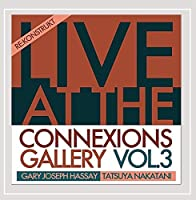 Vol. 3-Live at Connexions Gallery