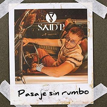 Pasaje Sin Rumbo