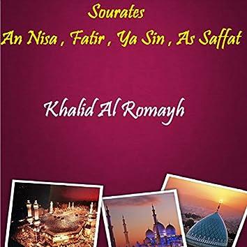 Sourates An Nisa , Fatir , Ya Sin , As Saffat (Quran)